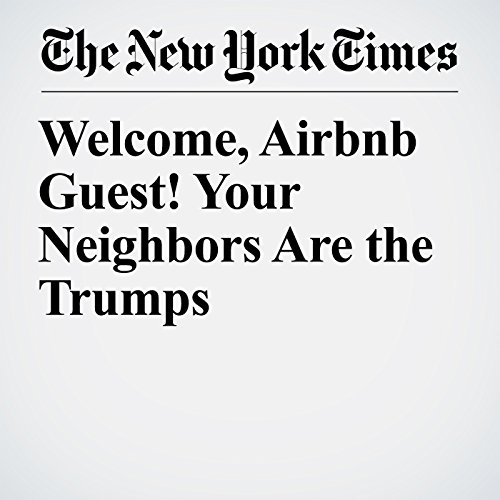 Welcome, Airbnb Guest! Your Neighbors Are the Trumps copertina
