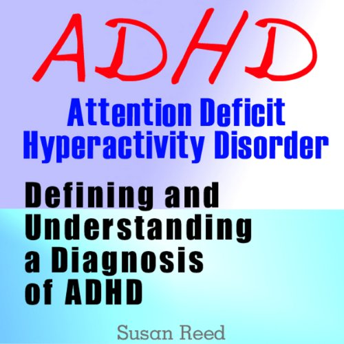 ADHD: Attention Deficit Hyperactivity Disorder audiobook cover art