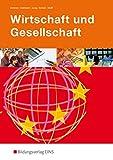 Wirtschaft und Gesellschaft: Lehr-/Fachbuch