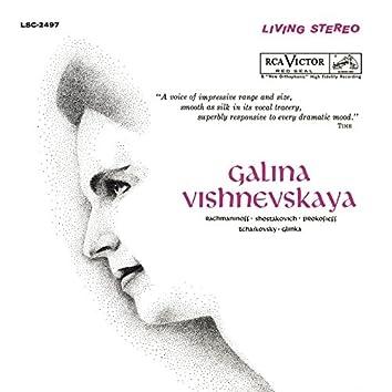 Galina Vishnevskaya Sings Rachmaninoff, Shostakovich, Prokofiev, Tchaikovsky & Glinka