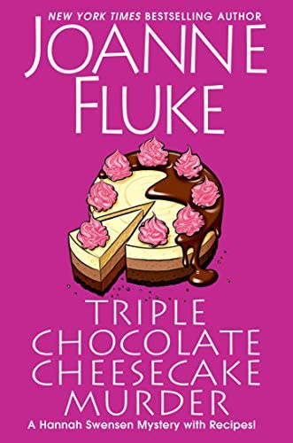 Triple Chocolate Cheesecake Murder An Entertaining Delicious Cozy Mystery with Recipes A Hannah product image