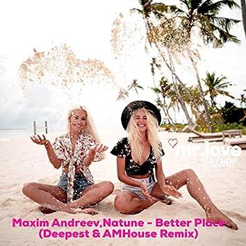 Better Place (Deepest & AMHouse Remix)
