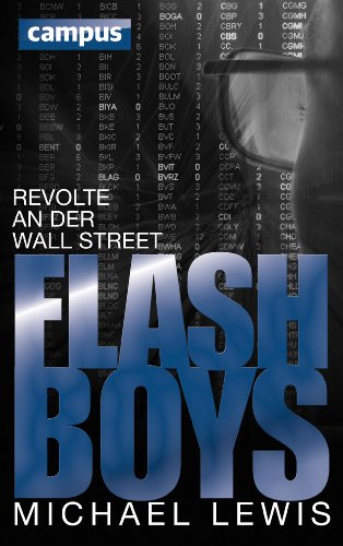 Flash Boys: Revolte an der Wall Street (German Edition With E-Book)