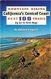 Mountain Biking California s Central Coast Best 100 Trails