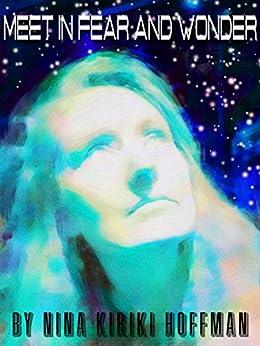 Meet in Fear and Wonder:  Four Science Fiction Stories by [Nina Kiriki Hoffman]