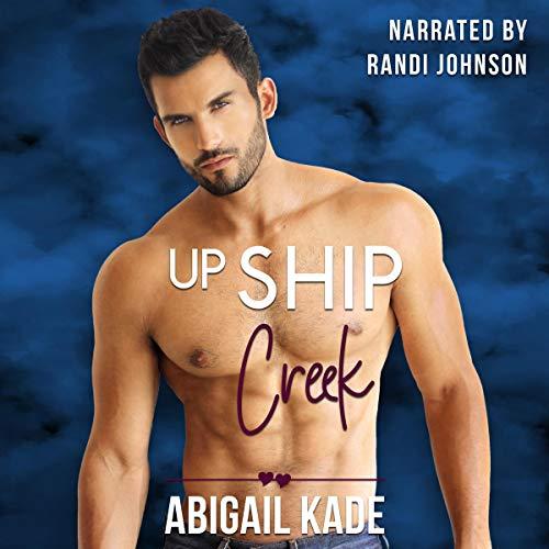 Up Ship Creek audiobook cover art