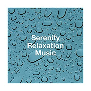 Serenity Relaxation Music