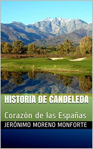 Historia de Candeleda: Corazón de las Españas