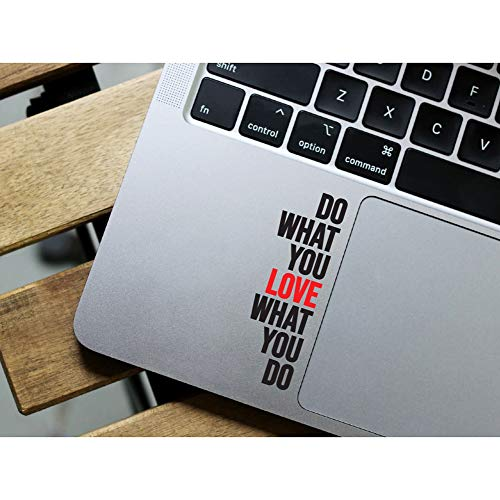 Do What You Love What You do Quotes Motivational Inspirational Sticker Vinyl Decals for MacBook Pro air Laptop