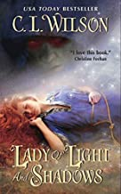 Lady of Light and Shadows (Tairen Soul) by C. L. Wilson (2010-09-28)