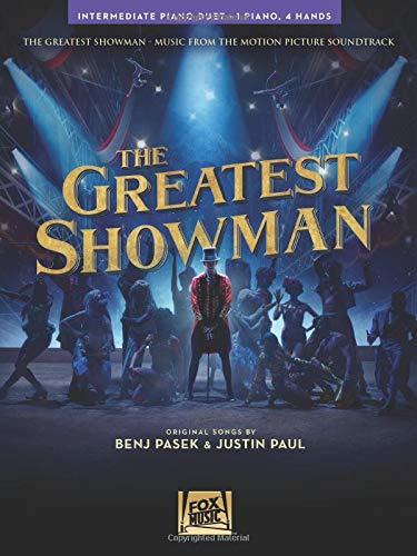 The Greatest Showman: Intermediate Piano Duet (1 Piano, 4 Hands)