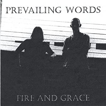 Fire and Grace
