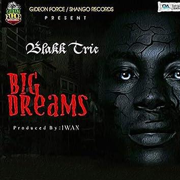 Big Dreams (Sweet Riddim)