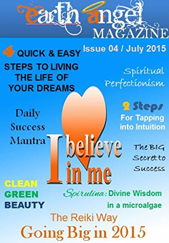 Earth Angel Magazine: Issue 4 - July 2015 (English Edition)