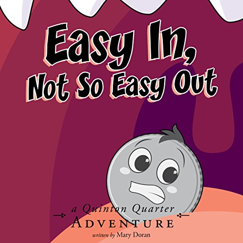 Easy In, Not So Easy Out audiobook cover art