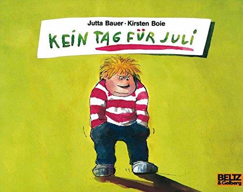 Kein Tag für Juli: Vierfarbiges Bilderbuch (MINIMAX)