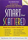 Smart but Scattered: The Revolutionary Executive Skills Approach to Helping Kids Reach Their Potential by Peg Dawson Richard Guare(1980-02-01)