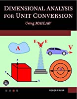 Dimensional Analysis for Unit Conversions Using MATLAB Front Cover
