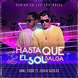 Hasta Que el Sol Salga (feat. Jovani Vazquez)