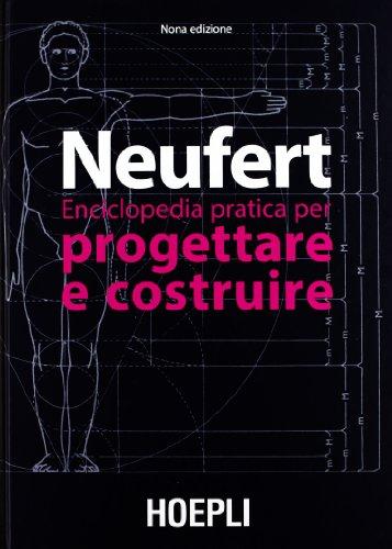 Enciclopedia pratica per progettare e costruire