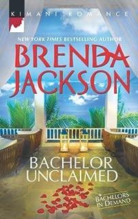 Bachelor Unclaimed (Harlequin Kimani Romance) by Brenda Jackson (2013-01-22)