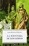 Aventura De Los Godos, La (bolsillo)