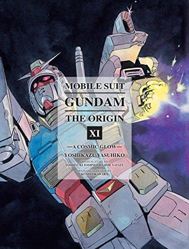 Mobile Suit Gundam: The ORIGIN, Volume 11: A Cosmic Glow