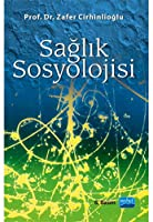 Saglik Sosyolojisi