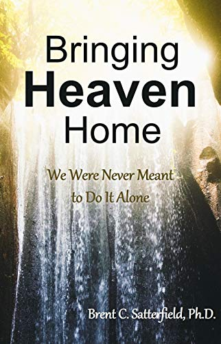 Bringing Heaven Home: We Were Never Meant to Do It Alone