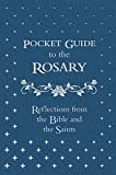 Pocket Guide to the Rosary: Reflections from the Bible and the Saints