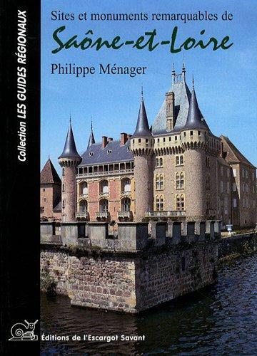 Sites et Monuments Remarquables de Saone et Loire
