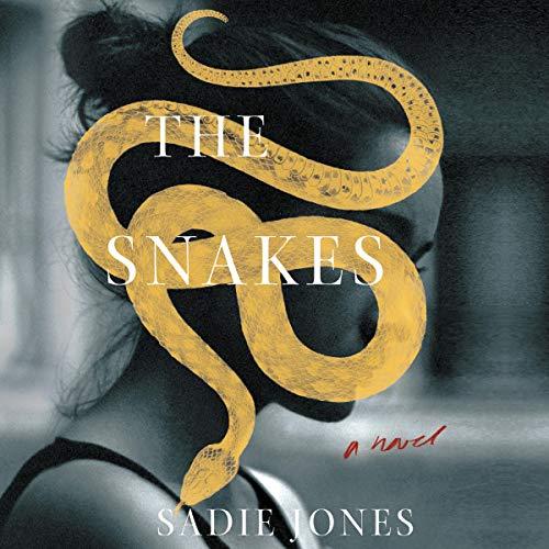 The Snakes     A Novel              De :                                                                                                                                 Sadie Jones                               Lu par :                                                                                                                                 Imogen Church                      Durée : 13 h et 57 min     Pas de notations     Global 0,0