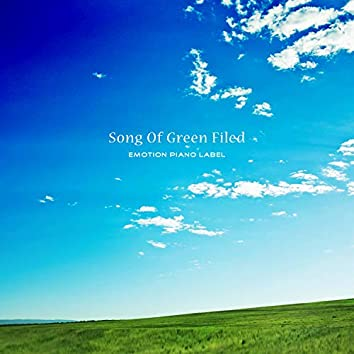 Song Of Green Filed