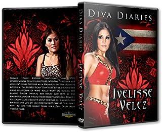 Diva Diaries with Ivelisse Velez DVD