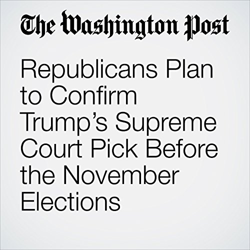 Republicans Plan to Confirm Trump's Supreme Court Pick Before the November Elections copertina
