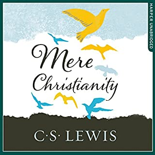 Mere Christianity                   By:                                                                                                                                 C. S. Lewis                               Narrated by:                                                                                                                                 Geoffrey Howard                      Length: 5 hrs and 51 mins     413 ratings     Overall 4.8