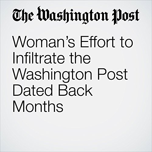 Woman's Effort to Infiltrate the Washington Post Dated Back Months copertina