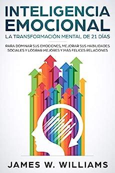 Inteligencia Emocional: La transformación mental de 21