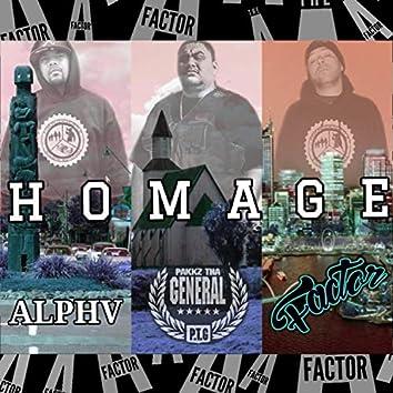 Homage (feat. Alpha & Pakkz Tha General)