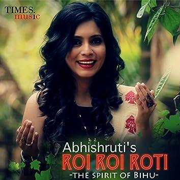 Roi Roi Roti (The Spirit of Bihu) - Single