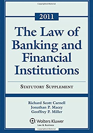 Law of Banking and Financial Institutions Statutory Supplement With Recent Developments, 2011