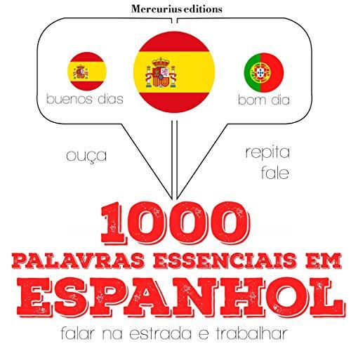 1000 palavras essenciais em espanhol audiobook cover art