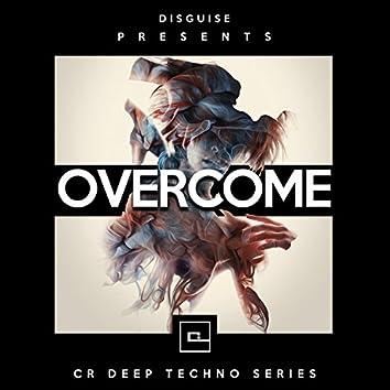 Overcome (CR Deep Techno Series)