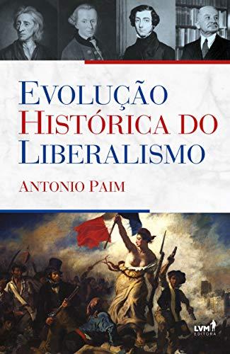 Evolução histórica do liberalismo