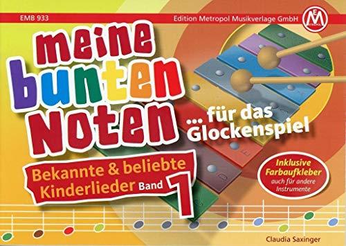 Meine bunten Noten für das Glockenspiel Kinderlieder Band 1