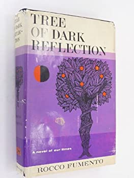 Unknown Binding Tree Of Dark Reflection by Fumento, Rocco Book