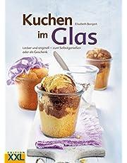 Kuchen im Glas: Lecker und originell - zum Selbstgenießen oder als Geschenk