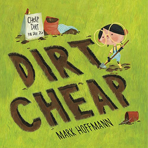 Compare Textbook Prices for Dirt Cheap Illustrated Edition ISBN 9781524719944 by Hoffmann, Mark