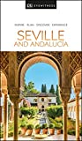 DK Eyewitness Seville and Andalucia (Travel Guide)