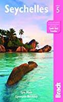Bradt Country Guide Seychelles (Bradt Country Guides)